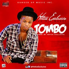 "HOT MUSIC: Hotice Exclusive - Tombo (Prod. By HoticeExclusive)   Whatsapp / Call 2349034421467 or 2348063807769 For Lovablevibes Music Promotion   Recently We dropped the snippet of this song and we got comments from fans with massive demands. Here comes the full length of the award winning ""Tombo"" by the overrated Hit maker ""Hotice Exclusive"". Being on the top chart since last year after dropping ""Desperado"" Hotice Exclusive went hard and came out with this amazing tune which was also…"