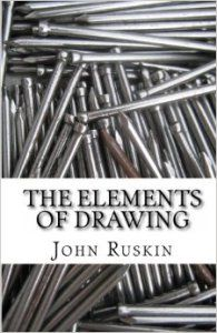 Elements of Drawing by John Ruskin #JohnRuskin #ruskin #drawing #alaindebotton #travel #possess #beauty #art #create