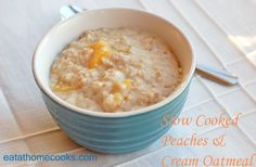 Slow Cooker Peaches & Cream Oatmeal  from @EatatHome