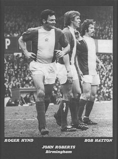 Circa Three Birmingham City players not to be messed with; defenders Roger Hynd and John Roberts with striker Bob Hatton. Pure Football, Birmingham City Fc, Defenders, Blues, Bob, Posters, English, Couple Photos, Couple Shots