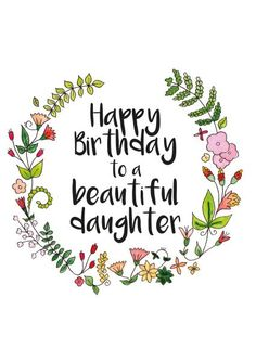 birthday wishes for daughter birthday daughter SPECIAL Happy Birthday Daughter Wishes & Quotes - BayArt Happy Birthday Daughter Wishes, Happy Birthday Wishes For A Friend, Birthday Message For Husband, Wish You Happy Birthday, Birthday Wishes Funny, Happy Birthday Images, Daughter Birthday, Happy Birthday Greetings, Birthday Blessings