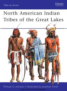 north american indian tribes of the great lakes by json judah issuu