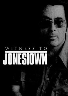 Witness to Jonestown (2008) Rare footage shot inside the People's Temple gives an insider's look at the tragic Jonestown Massacre that occurred in Guyana in 1978. Interviews with survivors attempt to shed light on how and why 900 Americans would follow one man to their deaths.