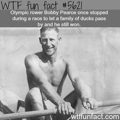Bobby Pearce - Olympic Rower  ~WTF fun fact