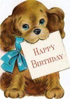 Happy Birthday Vintage, Happy Birthday Wishes Cards, Birthday Blessings, Happy Birthday Images, Birthday Pictures, Birthday Greeting Cards, Birthday Fun, Happy Birthday Dog, Card Birthday