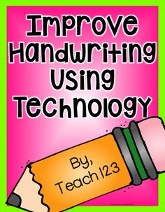 Improve Handwriting with Technology - plus a FREEBIE.
