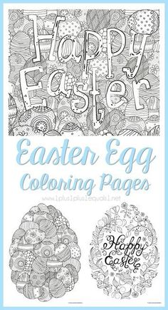 Easter Egg Coloring Pages for adults or kids!