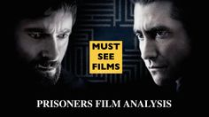 Prisoners Film Analysis.