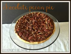 Cookaholic Wife: Pie for Pi Day: Chocolate Chunk Pecan Pie