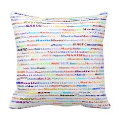 Mastic Text Design II Throw Pillow