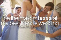 Yes! I really want to be asked at least once. I know it will be hard for me to choose my bridesmaids
