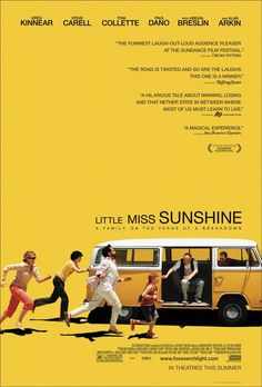 Little Miss Sunshine , starring Steve Carell, Toni Collette, Greg Kinnear, Abigail Breslin. A family determined to get their young daughter into the finals of a beauty pageant take a cross-country trip in their VW bus. Greg Kinnear, Little Miss Sunshine, Text Poster, Poster S, Steve Carell, Film Music Books, Music Tv, Graphic Design Blog, Graphic Designers