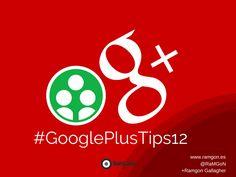 Crear comunidad privada para guardar contenido #GooglePlusTips12
