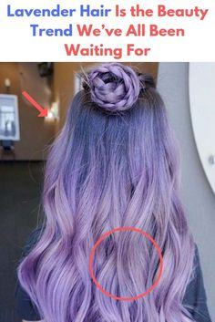 Lavender Hair Is the Beauty Trend We've All Been Waiting For Meditation For Stress, Lavender Hair, Weird World, Teenager Outfits, Beauty Trends, Cute, People, Waiting, Beautiful