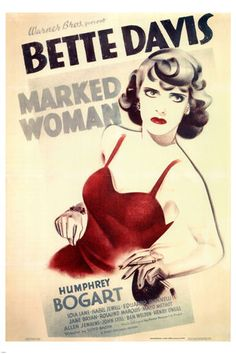 Screen printing: Classic movie posters from yesteryear. Marked Woman, Starring: Bette Davis and Humphrey Bogart Humphrey Bogart, Good Girl, Classic Movie Posters, Classic Movies, Golden Age Of Hollywood, Classic Hollywood, Vintage Hollywood, Hollywood Glamour, Hollywood Stars