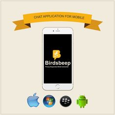 BirdsBeep - Amazing #Chat #Application for All Generation - Download Now