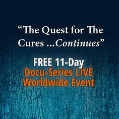 Find out how to prevent and treat cancer 100% naturally, watch the trailer for FREE today.  Live docu-series event starts Oct. 13th.