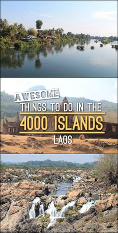 The best things to do in the 4000 Islands region of Laos, including spotting river dolphins, cycling through the countryside and seeing amazing waterfalls