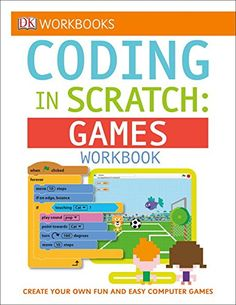 DK Workbooks: Coding in Scratch: Games Workbook by Jon Woodcock http://smile.amazon.com/dp/1465444823/ref=cm_sw_r_pi_dp_ZHtfxb1AQ8P9X