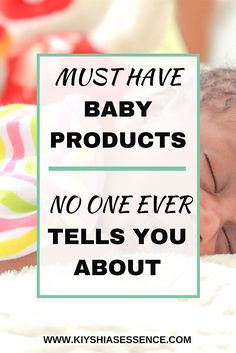 Must have baby products no one ever tells you about. No. Not your onesies, burp cloths, bibs or everything else everyone has told you.