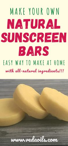 These homemade sunscreen bars are made with organic ingredients, essential oils and will keep your skin moisturized and protected. #SunscreenBars #HomemadeSunscreenBars #DIYSunscreenBars #VedaOils Homemade Sunscreen, Natural Sunscreen, Diy Makeup Remover Wipes, Tan Skin, How To Make Homemade, Skin So Soft, Hot Dog Buns, Essential Oils, Organic