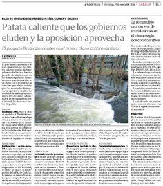Patata caliente que los gobiernos eluden y la oposición aprovecha. Encauzamiento río Sarria y Celeiro.