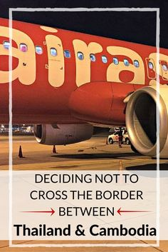 Deciding Not to Cross the Border Between Thailand and Cambodia