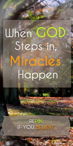 Miracles quotes - religious quote - God - faith - believe Faith Quotes, Bible Quotes, Bible Verses, Scriptures, Religious Quotes, Spiritual Quotes, Miracle Quotes, Believe In Miracles, Miracles Happen