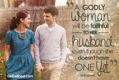 A godly woman will be faithful to her husband, even if she doesn't have one yet. If she does have one she will be faithful to him. Respectful and faithful Christian Dating, Christian Girls, Christian Life, Christian Quotes, Godly Dating, Godly Marriage, Godly Relationship, Marriage Advice, Catholic Dating