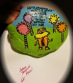The Lorax painted Rock