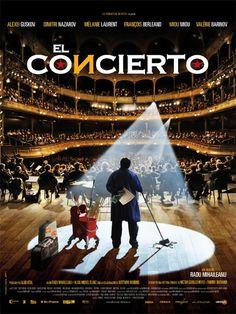 El Concierto (Le Concert) | 2009: Comedia. Drama | Música. Director: Radu Mihaileanu. Reparto: Aleksey Guskov, Mélanie Laurent y Dmitri Nazarov. País: Francia. Duración: 118 minutos
