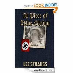 Amazon.com: A Piece of Blue String (Playing with Matches) eBook: Lee Strauss, Elle Strauss: Kindle Store
