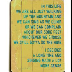 so funny, this is how we got the kids to be happy while hiking LONG hikes!! sang the whole way!