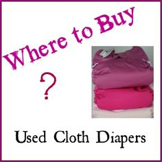 Where Can I Buy Used Cloth Diapers?