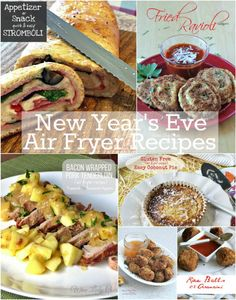Easy New Year's Eve Air Fryer Recipes. Click thru for recipes. #airfryer #NewYear'sEve #recipes