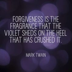 Image result for mark twain forgiveness is the fragrance