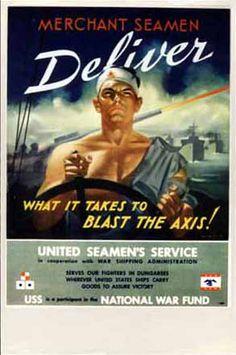 """Merchant Seamen Deliver"" United Seamen's Service Lon Keller c. 1942 - 1945"