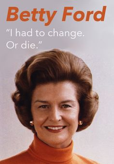 Betty Ford was no ordinary first lady. She went public with the fact she'd had a mastectomy in 1974 (never discussed before). Plus she admitted to having problems with alcohol and created the Betty Ford Clinic. What a courageous lady. Presidents Wives, American Presidents, American History, Sober Celebrities, Us First Lady, Betty Ford, American First Ladies, Celebrate Recovery, Sober Life