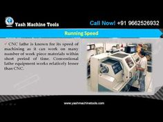 This video explores the features of CNC Lathe Machine. The CNC lathe Machine is a computerized version of the manual lathe and more efficient, running speed, high performance, meticulousness and time saving. Yash Machine Tools is a leading importer and distributor of machine tools in India supplying high quality machine tools for efficient processes in industries. For more details, you may visit –http://www.yashmachine.com/cnc-lathe/ or call us at +91 - 9662526932.