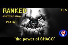 THE POWER OF SHACO (ranked smurf) una más y oro Ep. 5 - League of Legends en español