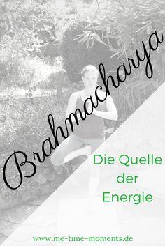 Brahmacharya - das vierte Yama zeigt Dir die Quelle der Energie.