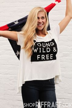Young at heart, always wild, and forever free… American pride will never go out of style.