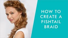 Tutorial On How To Create A Fishtail Braid