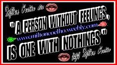 """00 Download Grátis - Wallpaper (1366x768) - Free Download  """"A person without feelings, is one with nothings""""  (tradução: Uma pessoa sem sentimentos, é uma com nadas)  Criado no dia/Created on 19/04/2016  Por/By:  Milton Coelho"""