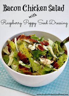 Bacon Chicken Salad with Raspberry Poppy Seed Dressing from Butter with a Side of Bread #recipe #salad