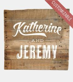 Custom Couple's Reclaimed Wood Sign | Collections Wedding | Pixels & Wood | Scoutmob Shoppe | Product Detail