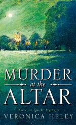 Veronica Heley: Murder at the Altar, Ellie Quicke #1