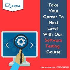 Join QC More's advanced software testing course and take your professional career to the next level at leading MNCs. Learn more https://goo.gl/RR1s7D. For Enquiry - +919061645458