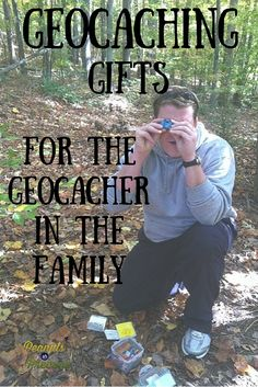 Geocaching 101: 7 Geocaching Gifts for the Geocachers in your Family -