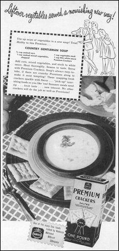 NABISCO PREMIUM CRACKERS WOMAN'S DAY 06/01/1946 p. 53 Soup And Sandwich, Sandwich Recipes, Salty Snacks, Vintage Ads, Crackers, Biscuits, Lunch Time, Vegetables, 1940s
